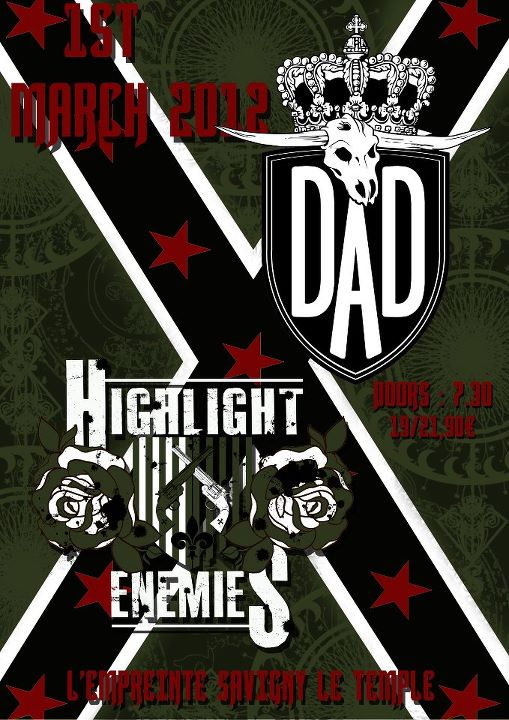 Poster for D-A-D and Highlight Enemies live in Savigny